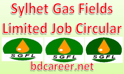 Sylhet Gas Fields Job Circular